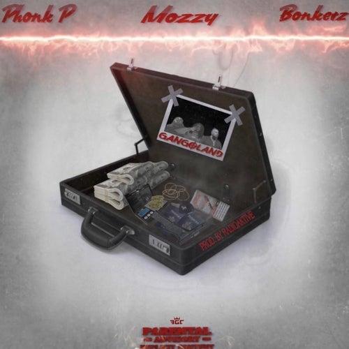 Gangland (feat. Mozzy & Bonkerz) de Phonkp