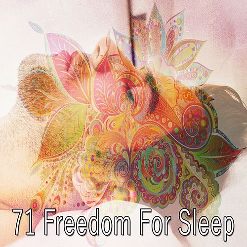 71 Freedom for Sleep by Relaxing Music Therapy