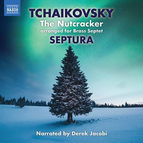 Tchaikovsky: The Nutcracker, Op. 71, TH 14 (Excerpts Arr. for Brass Septet & Percussion) by Derek Jacobi