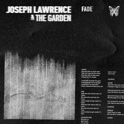 Fade by Joseph Lawrence and The Garden