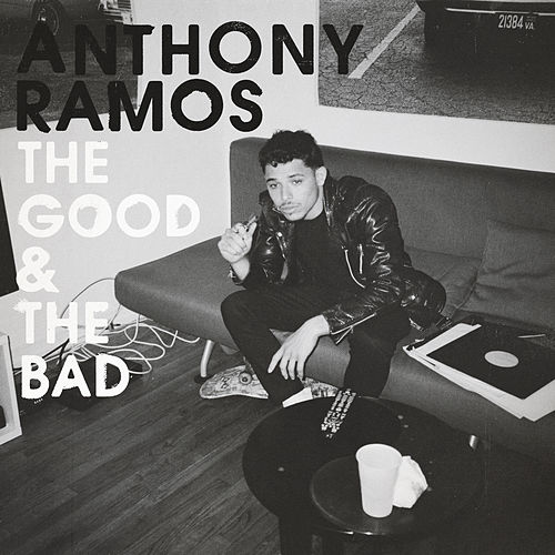 The Good & The Bad by Anthony Ramos