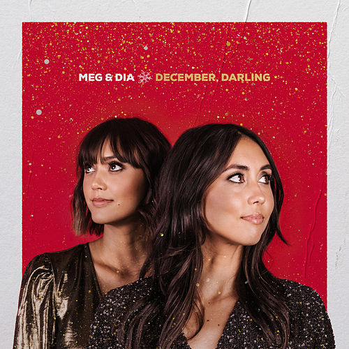 Christmas All The Time by Meg & Dia