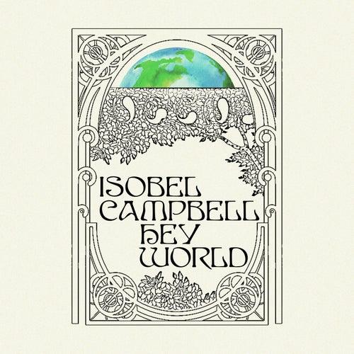 Hey World de Isobel Campbell