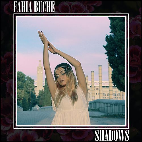 Shadows de Fahia Buche