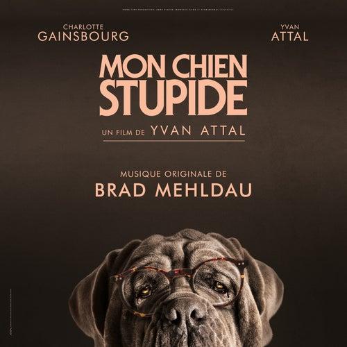 Mon chien Stupide (Bande originale du film) by Brad Mehldau