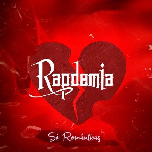 Só Românticas de Rapdemia