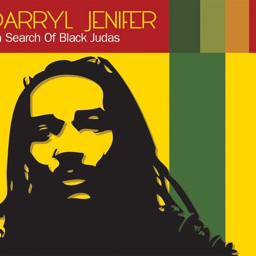 In Search Of Black Judas de Darryl Jenifer