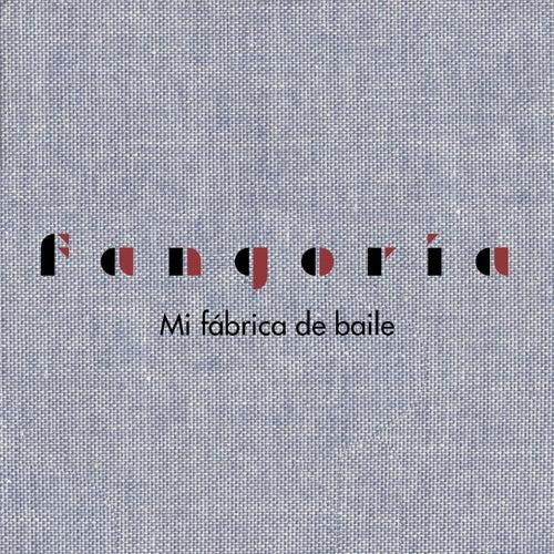 Mi fábrica de baile by Fangoria