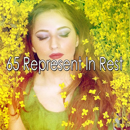 65 Represent in Rest by Relaxing Spa Music