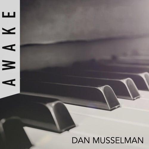 Awake by Dan Musselman