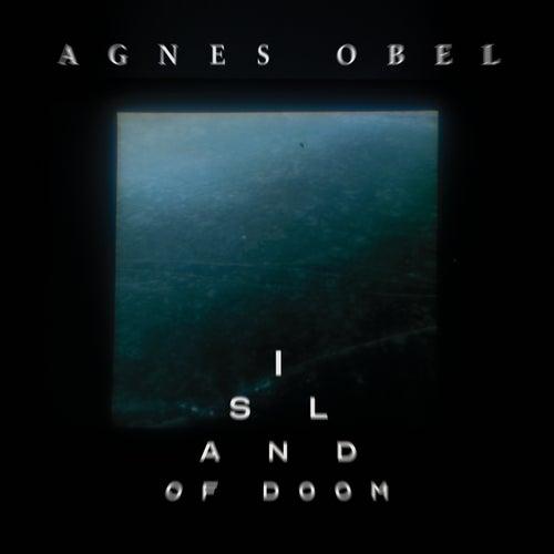 Island Of Doom di Agnes Obel