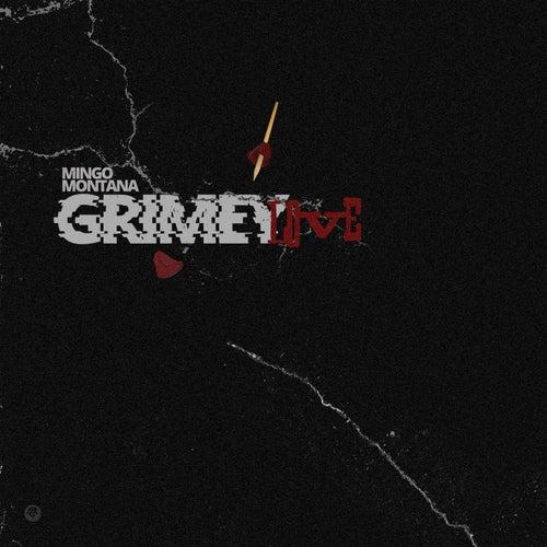 Grimey Love von Mingo Montana