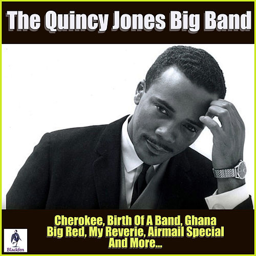 The Quincy Jones Big Band de Quincy Jones