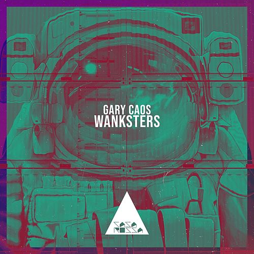 Wanksters von Gary Caos