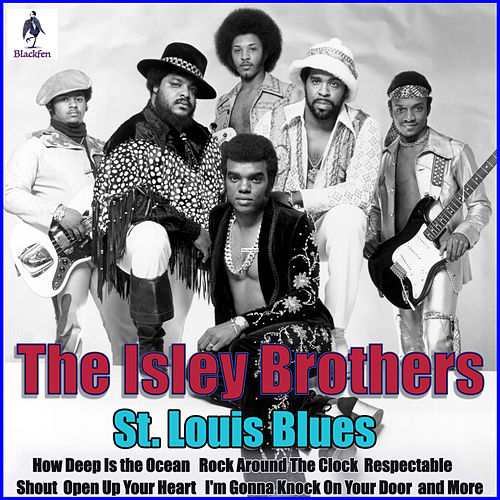 St. Louis Blues von The Isley Brothers