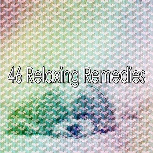 46 Relaxing Remedies by Deep Sleep Music Academy