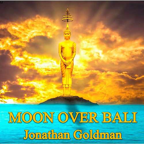 Moon Over Bali de Jonathan Goldman