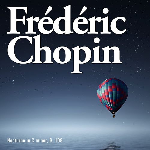 Nocturne b. 108 by Frédéric Chopin