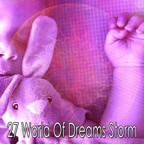 27 World of Dreams Storm von Rain for Deep Sleep (1)