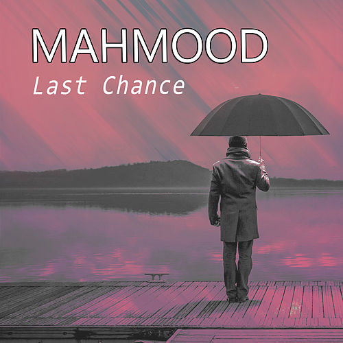 Last Chance de Mahmood