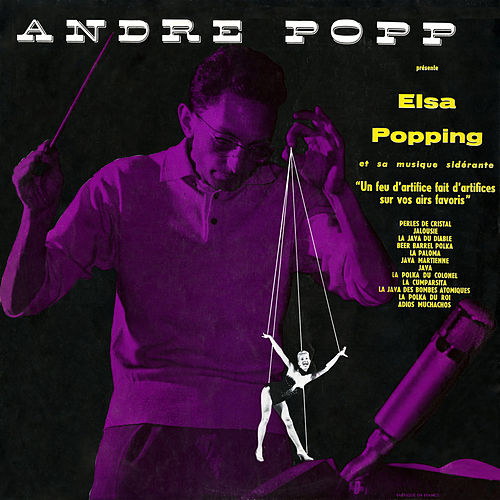 André Popp présente Elsa Popping by André Popp
