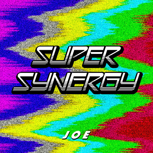 Super Synergy de Joe