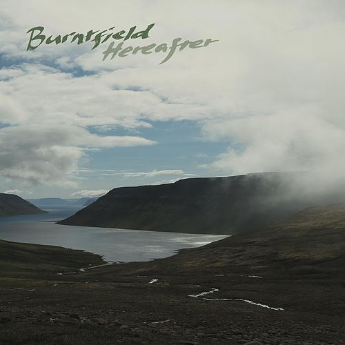 Hereafter by Burntfield