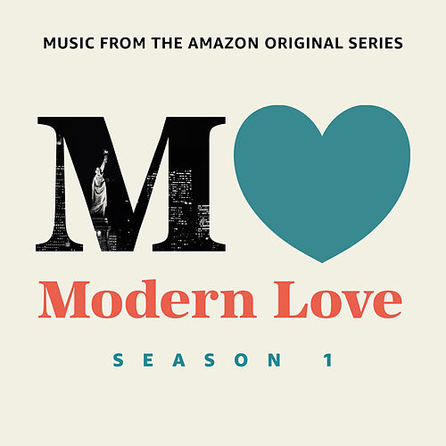 Modern Love: Season 1 (Music From The Amazon Original Series) van Various Artists