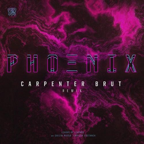 Phoenix (Carpenter Brut Remix) by League of Legends