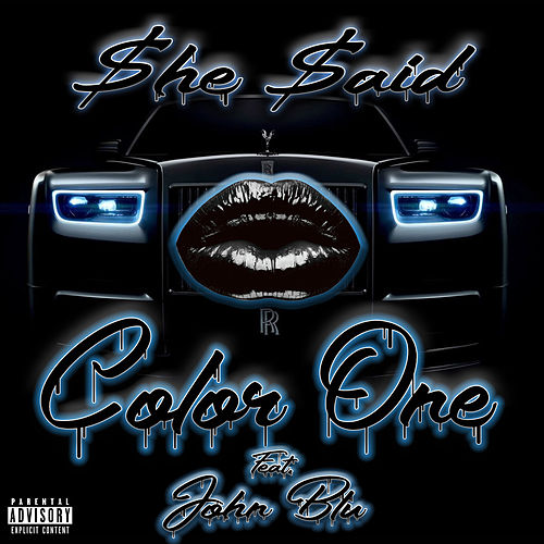 She Said by Color One