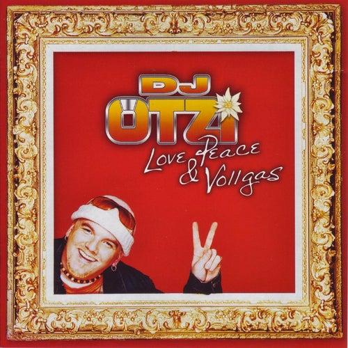 Love, Peace & Vollgas von DJ Ötzi