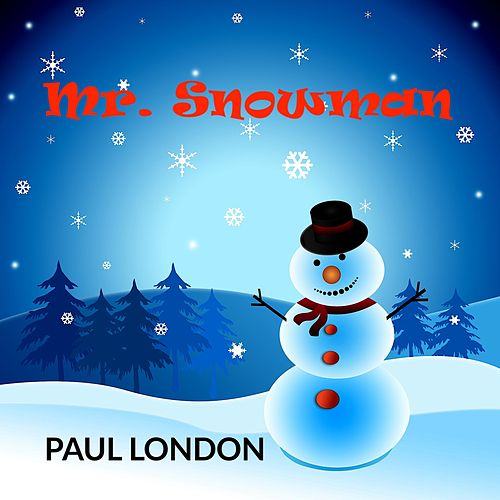 Mr. Snowman by Paul London