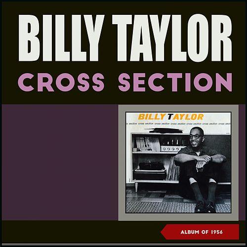 Cross Section (Album of 1956) de Billy Taylor