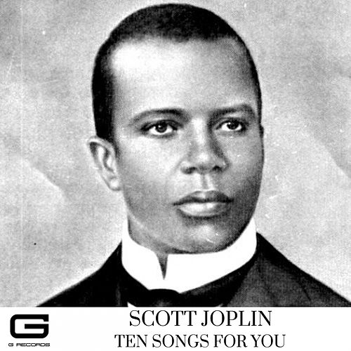 Ten songs for you de Scott Joplin