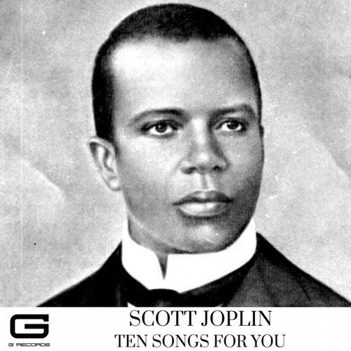 Ten songs for you de Scott Joplin