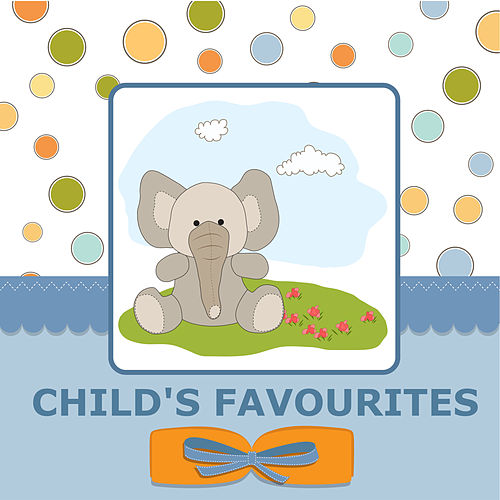Child's Favourites by Kids Music