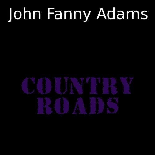 Country Roads von John Fanny Adams