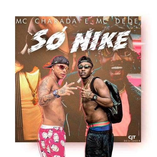 Só de Nike de MC Charada