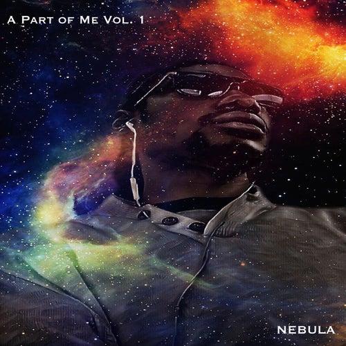 A Part Of Me Vol. 1 de Nebula