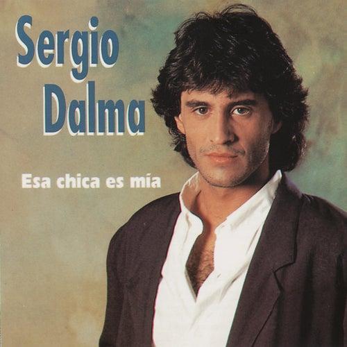Esa Chica Es Mia von Sergio Dalma