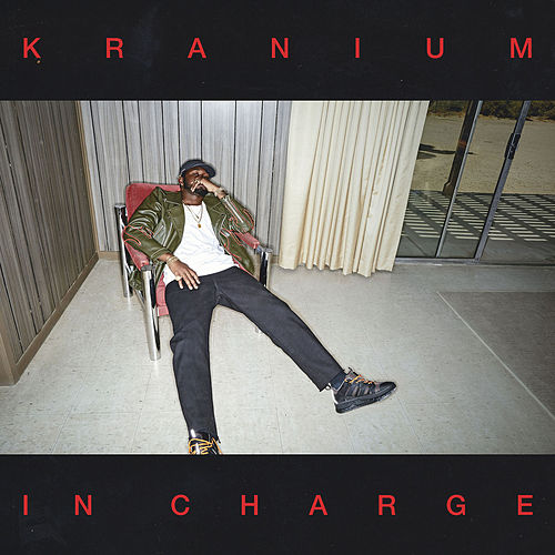 In Charge by Kranium
