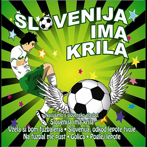Slovenija ima krila by Various Artists