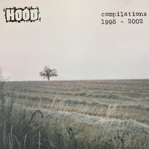 Compilations 1995 - 2002 de Hood