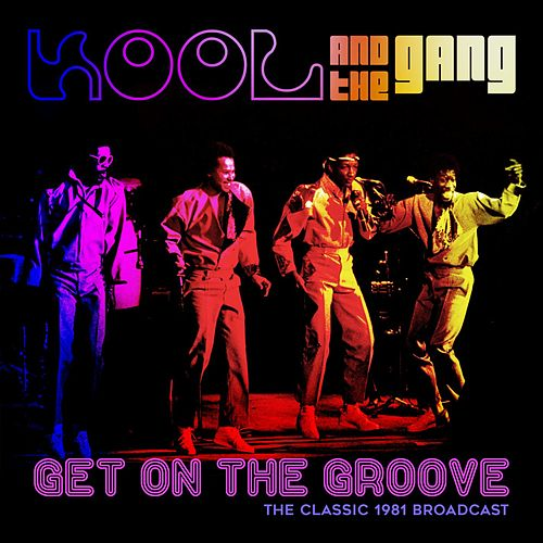 Get on the Groove by Kool & the Gang