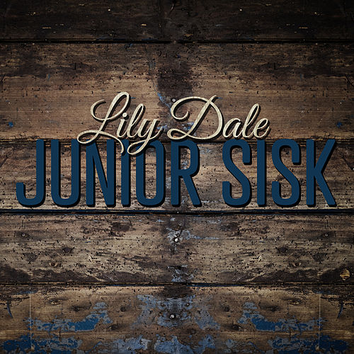 Lilly Dale by Junior Sisk