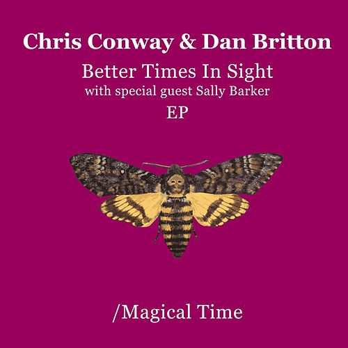 Better Times in Sight/Mirage EP de Chris Conway