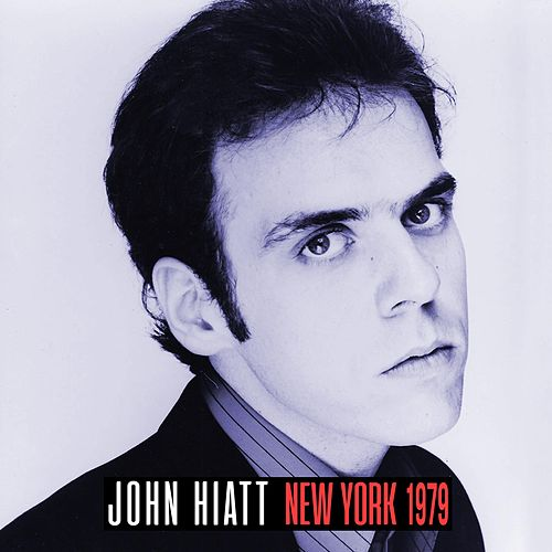New York 1979 by John Hiatt