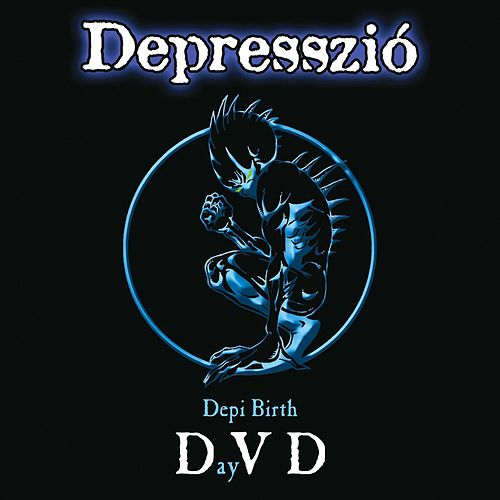 Depi Birthday by Depresszió