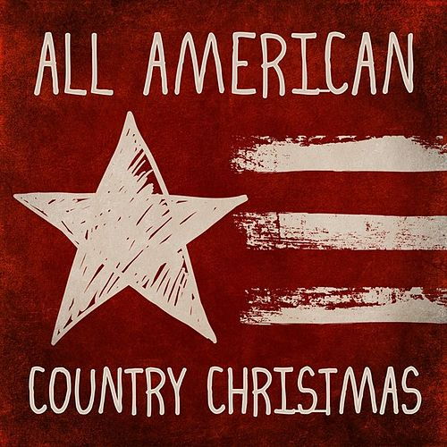 All American Country Christmas de Various Artists