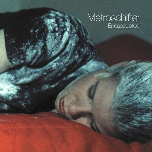 Metroschifter Encapsulated de Various Artists